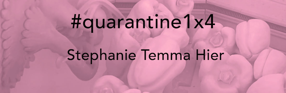 Stephanie Temma Hier #quarantine1x4 video